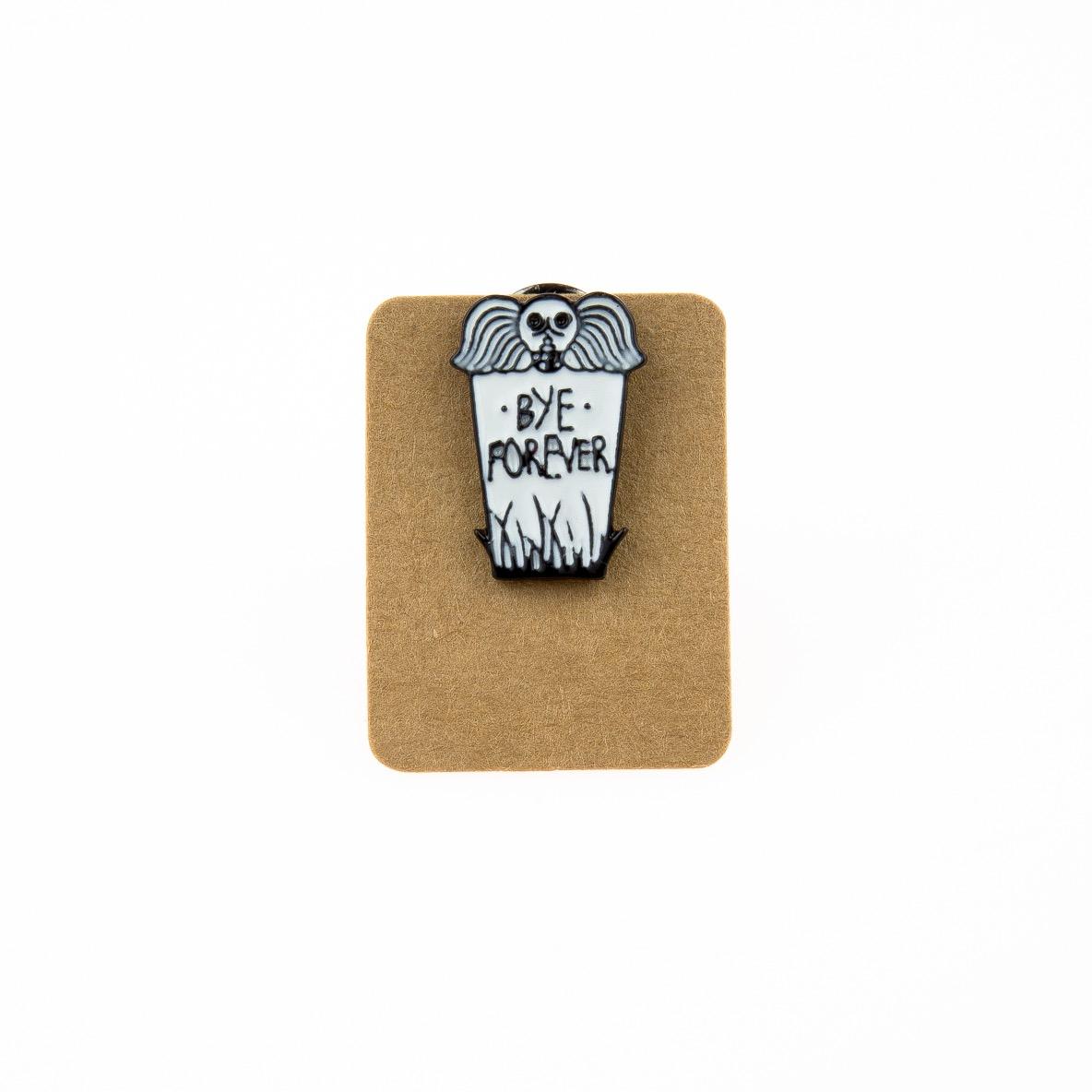 Metal Cups Bye Forever Enamel Pin Badge