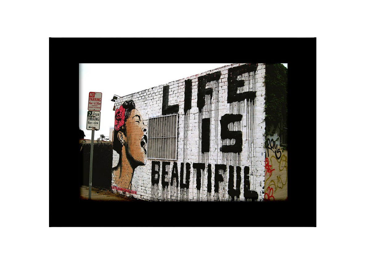 Life is Beatiful Photo Print