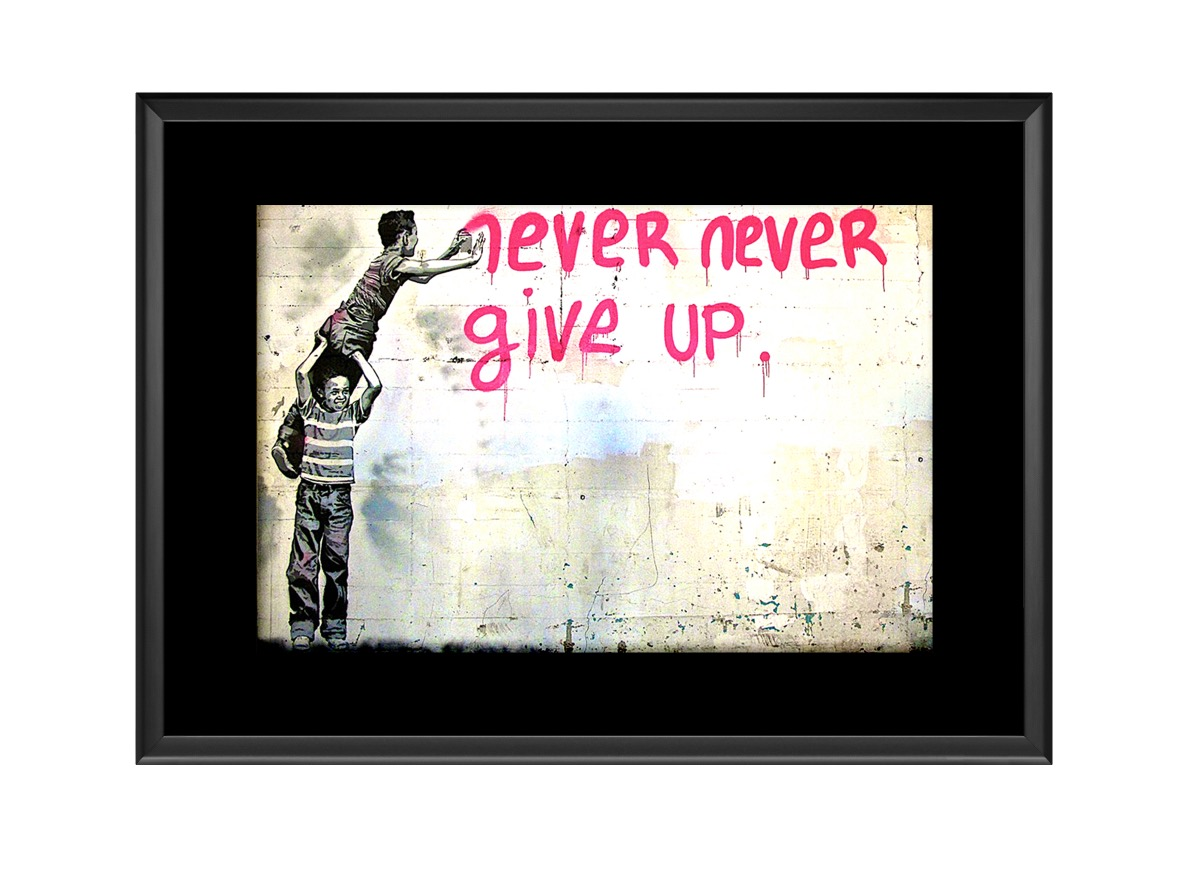 Never Never Give Up Photo Print